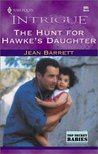 The Hunt for Hawke's Daughter (Hawke Family, #1)