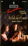 Wilde At Heart (Lovers & Legends) (Harlequin Temptation #429)