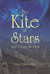 The Kite of Stars and Other...