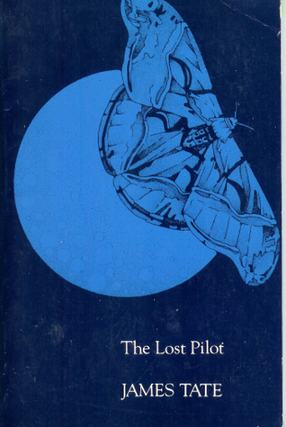 The Lost Pilot by James Tate