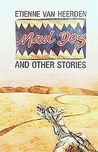 Mad Dog And Other Stories
