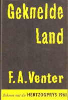 Geknelde Land by F.A. Venter