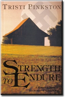 Strength to Endure by Tristi Pinkston