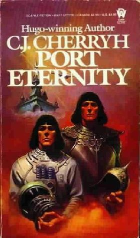 Port Eternity by C.J. Cherryh