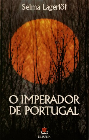 O Imperador de Portugal (Clássicos do Romance Contemporâneo, #57)