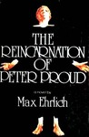 Reincarnation of Peter Proud by Max Simon Ehrlich