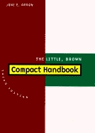 The Little, Brown Compact Handbook