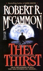 They Thirst - Robert R. McCammon