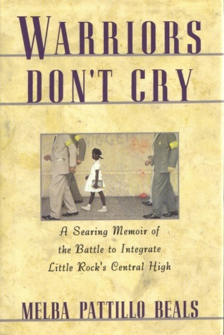 warriors dont cry Free essay: melba patillo beals: warriors don't cry quotes 1) melba patillo- nobody presents you with a handbook when your teething and says 'here's how you.