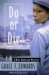 Do or Die: A Mali Anderson Mystery