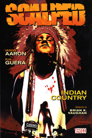 Scalped, Vol. 1 by Jason Aaron