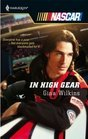 In High Gear (Harlequin NASCAR, #17)