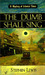 The Dumb Shall Sing (Mystery of Colonial Times #1)