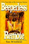 Beeperless Remote: A Guy, Some Girls, and His Answering Machine