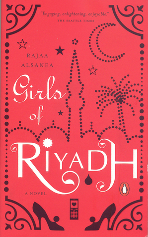 Girls of Riyadh by Raja Abd Allah Sani