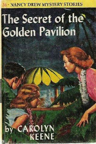 The Secret of the Golden Pavilion by Carolyn Keene