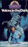 Voices in the Dark (Twilight: Where Darkness Begins, #6)