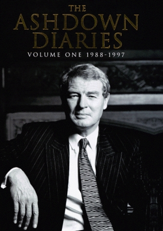 The Ashdown Diaries: 1988-1997 Vol 1