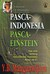 Pasca-Indonesia Pasca-Einstein