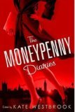 The Moneypenny Diaries by Kate Westbrook