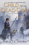 Child of a Dead God (Noble Dead: Series 1, #6)