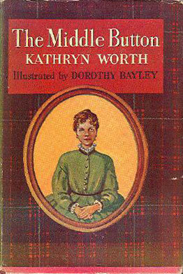 The Middle Button by Kathryn Worth