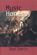 Music or Honesty by Rod Smith