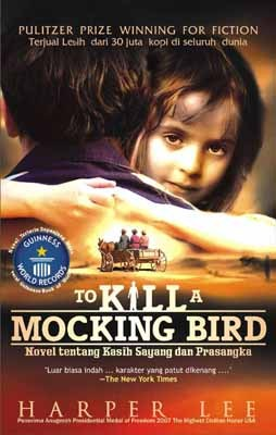 To Kill A Mockingbird: Novel Tentang Kasih Sayang dan Prasangka