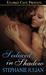 Seduced in Shadow (Magical Seduction, #2)