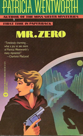 Mr. Zero by Patricia Wentworth