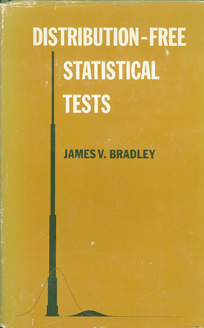 Distribution-Free Statistical Tests by James V.   Bradley