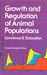 Growth and Regulation of Animal Populations