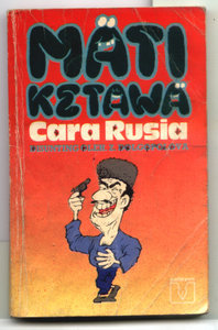 Mati Ketawa Cara Rusia (Russia Dies Laughing: Jokes from Soviet Russia)