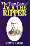 True Face of Jack the Ripper