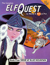 Elfquest Graphic Novel 5: Siege at Blue Mountain