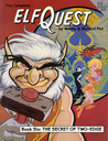 Elfquest Graphic Novel 6: The Secret of Two-Edge