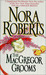 The Mac Gregor Grooms by Nora Roberts