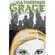 Gathering Grace by Victoria Newcomb