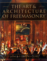 The Art and Architecture of Freemasonry