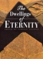 The Dwellings of Eternity