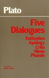 Five Dialogues: Euthyphro/Apology/Crito/Meno/Phaedo