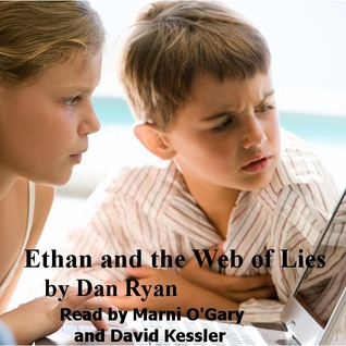 Ethan and the Web of Lies by Dan Ryan