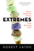 Extremes: How to Keep Your Virtues from Becoming Vices