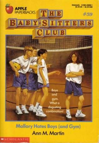 Mallory Hates Boys (and Gym) by Ann M. Martin