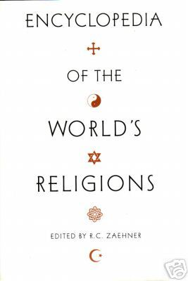 Encyclopedia of the World's Religions by R.C. Zaehner