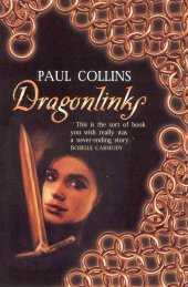 Dragonlinks by Paul Collins