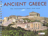 Ancient Greece: The Monuments Then and Now
