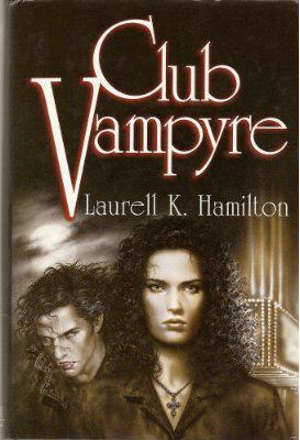 Club Vampyre by Laurell K. Hamilton