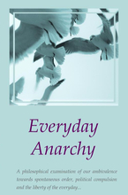 Everyday Anarchy