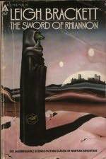 The Sword of Rhiannon by Leigh Brackett